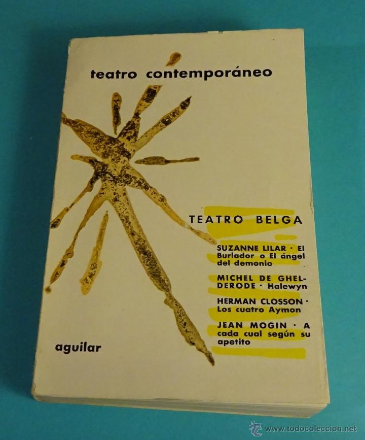 TEATRO CONTEMPORÁNEO. TEATRO BELGA (Libros de Segunda Mano (posteriores a 1936) - Literatura - Teatro)