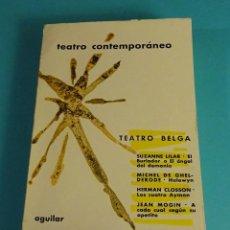 Libros de segunda mano: TEATRO CONTEMPORÁNEO. TEATRO BELGA. Lote 55011115