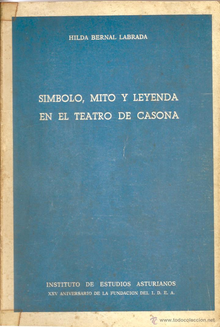 SÍMBOLO, MITO Y LEYENDA EN EL TEATRO DE CASONA (Libros de Segunda Mano (posteriores a 1936) - Literatura - Teatro)