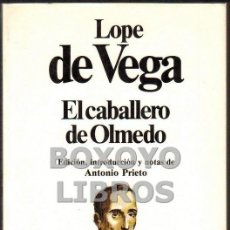Libros de segunda mano: VEGA, LOPE DE. EL CABALLERO DE OLMEDO. Lote 55304801