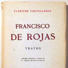 Libros de segunda mano: ROJAS, FRANCISCO DE - TEATRO - CLÁSICOS CASTELLANOS 1956. Lote 55701460