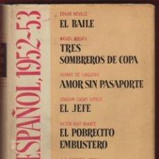 Libros de segunda mano: TEATRO ESPAÑOL 1952-1953 EL BAILE TRES SOMBREROS DE COPA EDICIONES AGUILAR 1958 LTEA768. Lote 56034100