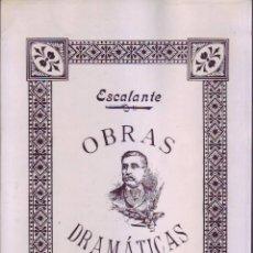 Libros de segunda mano: OBRAS DRAMÁTICAS (ESCALANTE). Lote 56077515