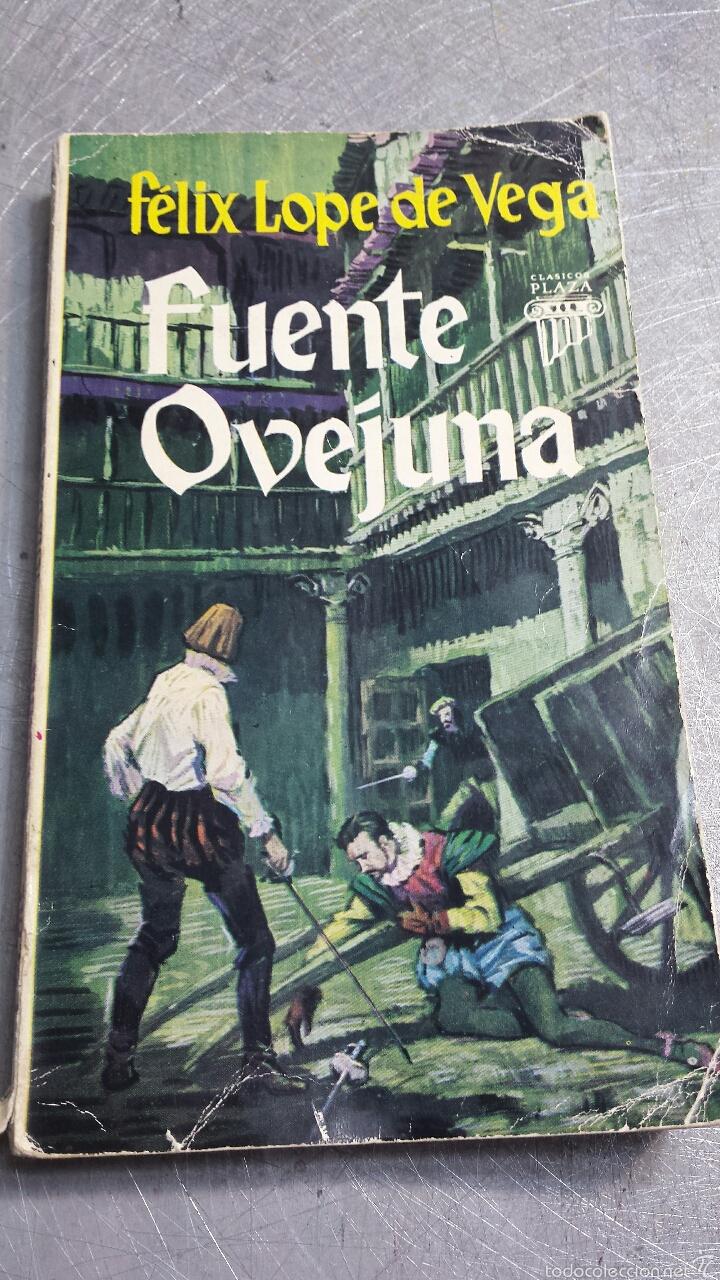 FUENTE OVEJUNA - FELIX LOPE DE VEGA - PLAZA Y JAMÉS AÑO 1964 (Libros de Segunda Mano (posteriores a 1936) - Literatura - Teatro)