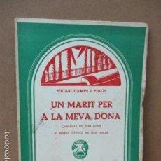 Libros de segunda mano: UN MARIT PER A LA MEVA DONA - CAMPS I PINÓS, NICASI. Lote 56323033