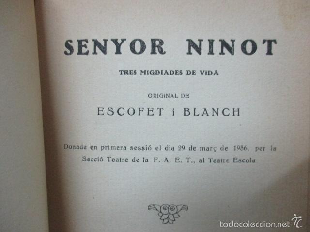 Libros de segunda mano: Senyor Ninot - CATALUNYA TEATRAL, nº 100 - 1936 - Escofet i Blanch - Firmado por ESCOFET (ver foto) - Foto 3 - 56324251