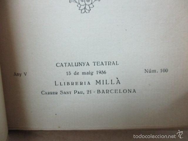 Libros de segunda mano: Senyor Ninot - CATALUNYA TEATRAL, nº 100 - 1936 - Escofet i Blanch - Firmado por ESCOFET (ver foto) - Foto 4 - 56324251