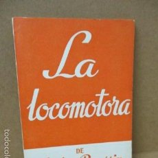 Libros de segunda mano: LA LOCOMOTORA - ROUSSIN, ANDRÉ . Lote 56325342