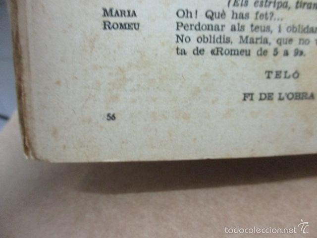 Libros de segunda mano: ROMEU DE 5 A 9, - Valenti Moragas Romer i Lluís Elias - 1957 - Foto 6 - 56325951