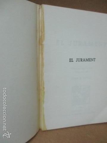 Libros de segunda mano: El jurament - (Joan B. Ripoll) 1980 (ver fotos del estado) - Foto 4 - 56329120