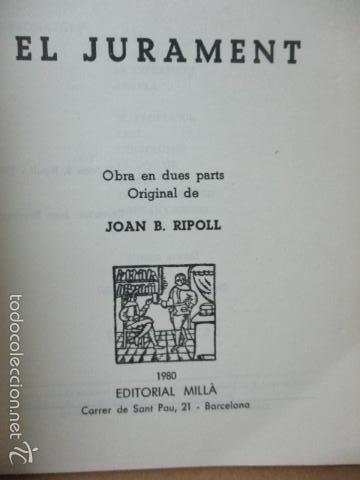 Libros de segunda mano: El jurament - (Joan B. Ripoll) 1980 (ver fotos del estado) - Foto 5 - 56329120