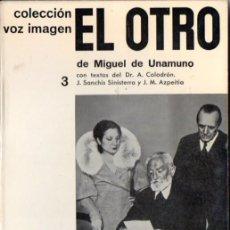 Libros de segunda mano: MIGUEL DE UNAMUNO : EL OTRO (VOZ IMAGEN AYMÁ, 1964). Lote 56549403