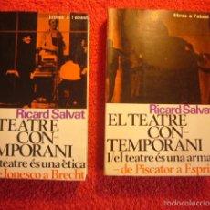 Libros de segunda mano: RICARD SALVAT: - EL TEATRE CONTEMPORANI - (2 TOMOS) (BARCELONA, 1966). Lote 56590346