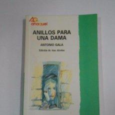 Libros de segunda mano: ANILLOS PARA UNA DAMA. - ANTONIO GALA. TDK265. Lote 56596867