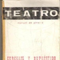 Libros de segunda mano: 1 LIBRO TEATRO AÑO 1968 - MANUEL PINEDO ( CERCERIS Y BUPRESTIDO - LA CAMPANA - EL ESCAPARATE. Lote 56902424