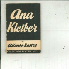 Libros de segunda mano: ANA KLEIBER. ALFONSO SASTRE. Lote 57042387