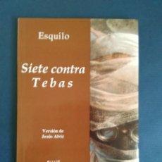 Libros de segunda mano: ESQUILO - SIETE CONTRA TEBAS. VERSIÓN JESÚS ALVIZ. COLECCIÓN FESTIVAL DE MÉRIDA. Lote 57093732