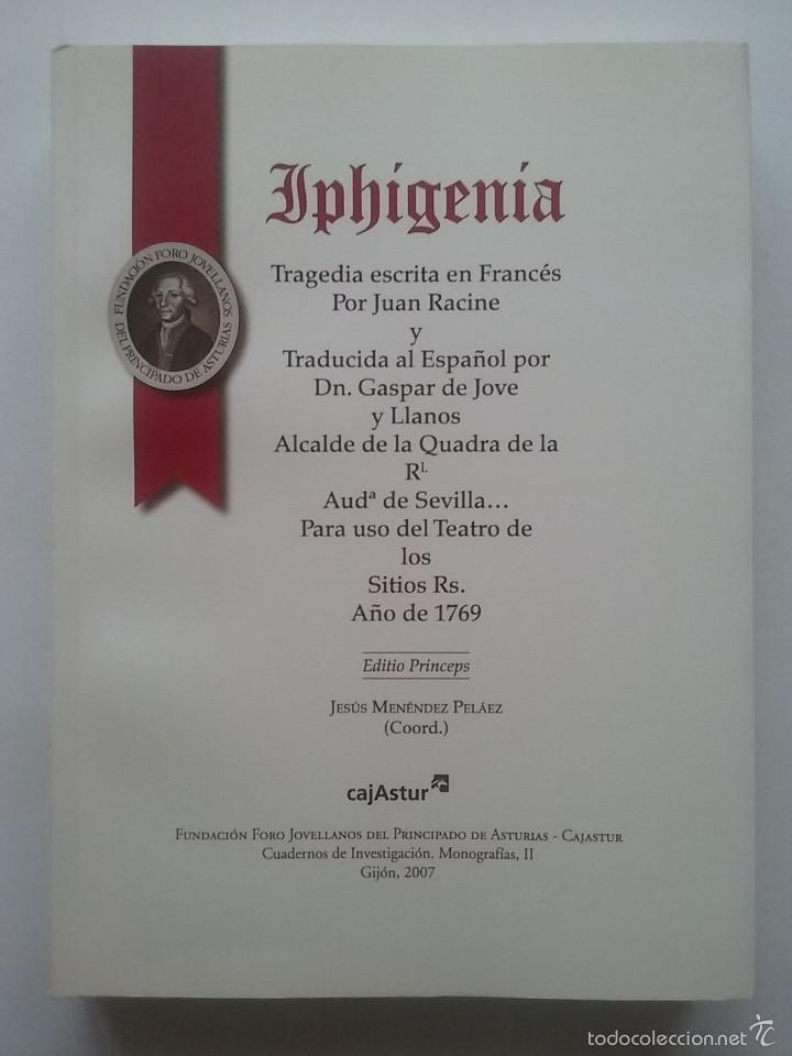 IPHIGENIA. JUAN RACINE. TRADUCIDA AL ESPAÑOL POR JOVELLANOS PARA USO TEATRO DE LOS SITIOS RS. 1769 (Libros de Segunda Mano (posteriores a 1936) - Literatura - Teatro)