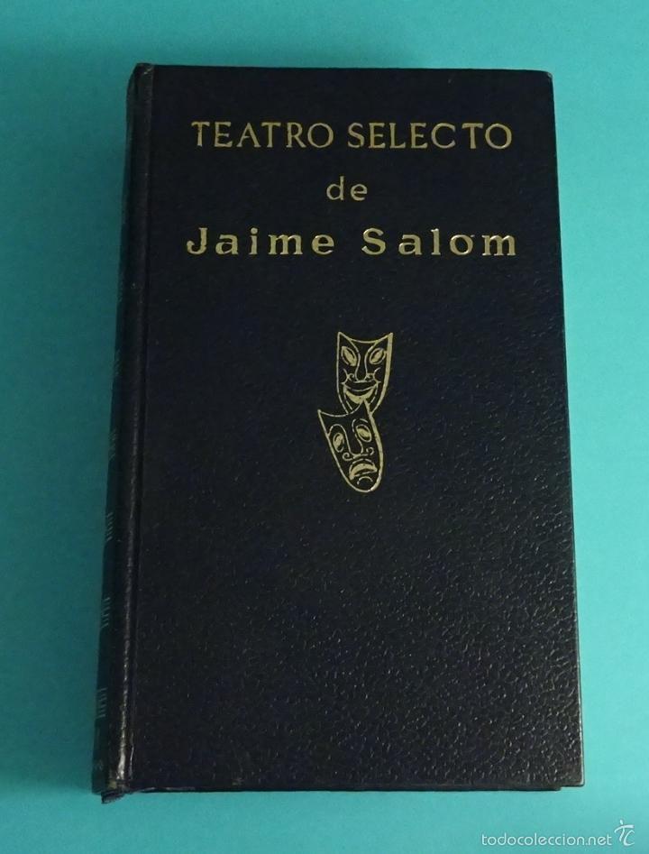 Libros de segunda mano: TEATRO SELECTO DE JAIME SALOM - Foto 2 - 57269656