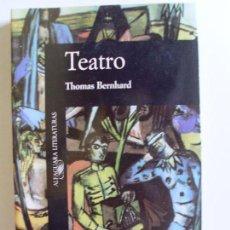 Libros de segunda mano: TEATRO--THOMAS BERNHARD--1990. Lote 57343183