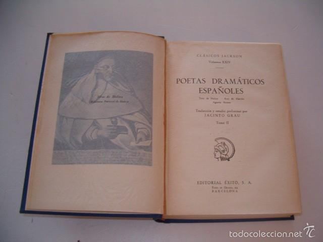 Libros de segunda mano: JOSÉ MARÍA JAVIERRE. Poetas Dramáticos Españoles. Tomos I y II. DOS TOMOS. RM75090. - Foto 2 - 57396913