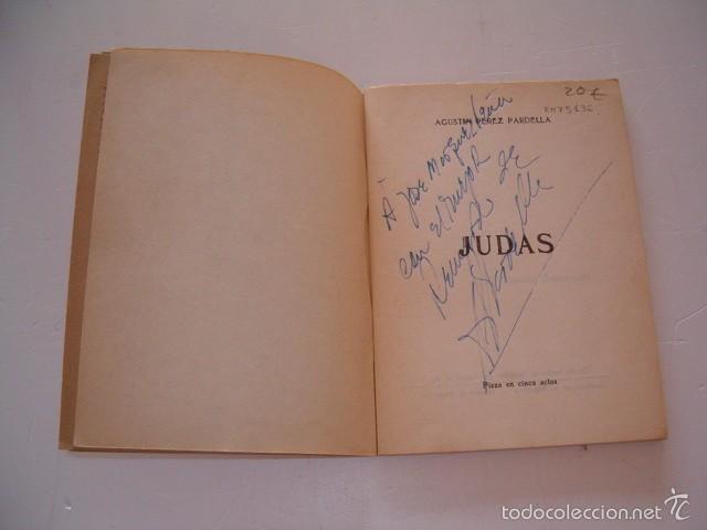 Libros de segunda mano: AGUSTÍN PÉREZ PARDELLA. Judas. Teatro. Pieza en cinco actos. RM75136. - Foto 2 - 57399896