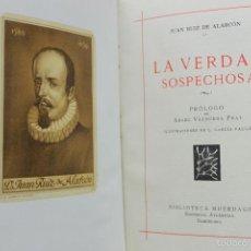 Libros de segunda mano: LA VERDAD SOSPECHOSA. JUAN RUIZ DE ALARCÓN. 1940.. Lote 57735064