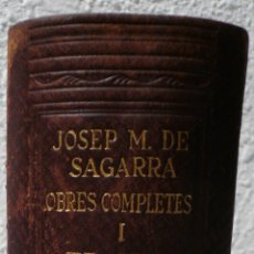 Libros de segunda mano: JOSEP M. DE SEGARRA OBRES COMPLETES I TEATRE 1ª EDICIO 1948. Lote 57736934