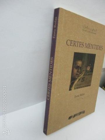 Libros de segunda mano: Certes mentides - Rufas, Enric - Foto 2 - 57809026