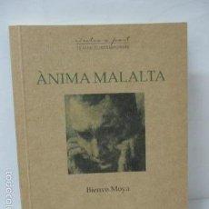 Libros de segunda mano: ANIMA MALALTA -9- (TEXTOS A PART) (CATALÁN) TAPA BLANDA – DE BIENVE MOYA (AUTOR) . Lote 57809060
