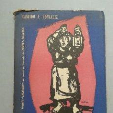 Libros de segunda mano: ¡ MAL OLLO ! CÁNDIDO ALFONSO GONZÁLEZ. AÑO 1954. . Lote 57953636