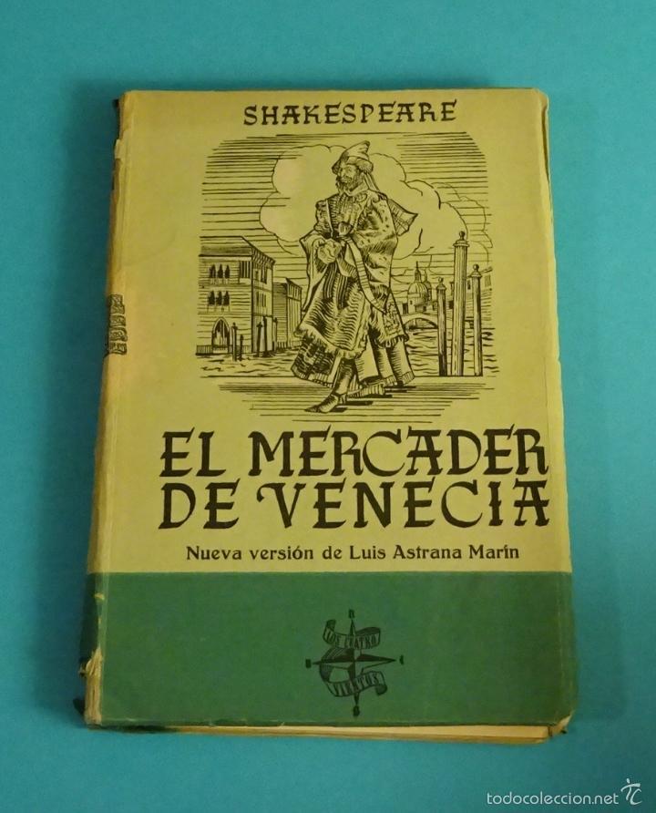 EL MERCADER DE VENECIA. SHAKESPEARE. PRÓLOGO, TRADUCCIÓN Y NOTAS DE LUIS ASTRANA MARÍN (Libros de Segunda Mano (posteriores a 1936) - Literatura - Teatro)