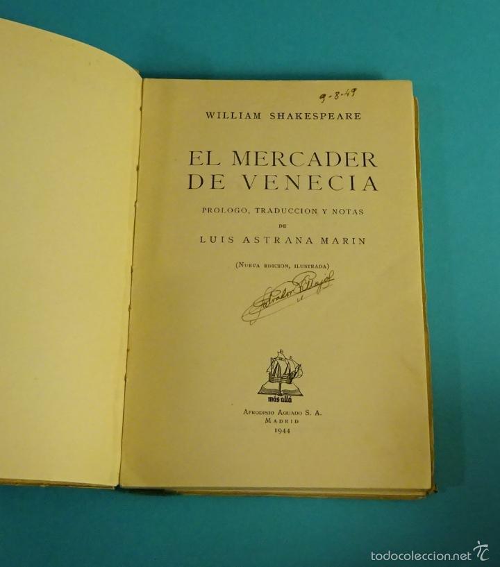 Libros de segunda mano: EL MERCADER DE VENECIA. SHAKESPEARE. PRÓLOGO, TRADUCCIÓN Y NOTAS DE LUIS ASTRANA MARÍN - Foto 2 - 58134792