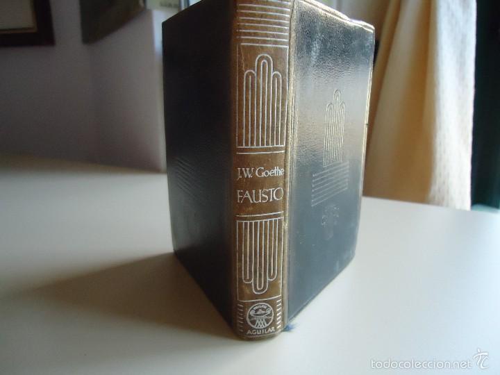 LIBRO. FAUSTO: OBRA DE TEATRO DE JOHANN WOLFGANG GOETHE, COLECCIÓN CRISOL, 1950 (Libros de Segunda Mano (posteriores a 1936) - Literatura - Teatro)