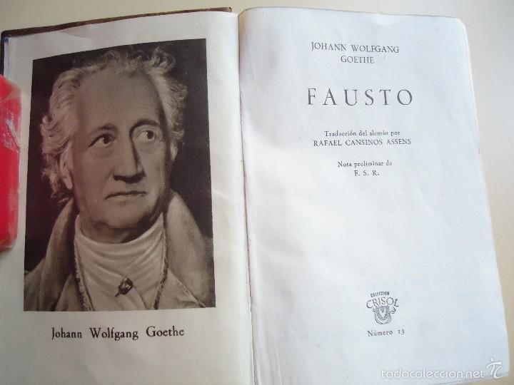 Libros de segunda mano: LIBRO. FAUSTO: OBRA DE TEATRO DE JOHANN WOLFGANG GOETHE, COLECCIÓN CRISOL, 1950 - Foto 2 - 58204615