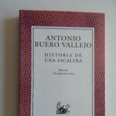 Libros de segunda mano: HISTORIA DE UNA ESCALERA - ANTONIO BUERO VALLEJO 2003. Lote 58203031