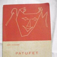 Libros de segunda mano: PATUFET RONDALLA EN 10 QUADRES - LLIBRES DE TEATRE NUM 4 PER LLUIS COQUARD 1964. Lote 58266022