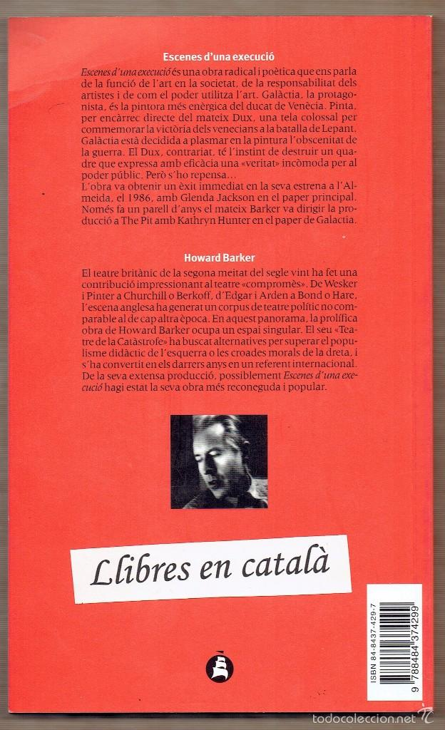 Libros de segunda mano: Escenes duna execució - Howard Barker - Versió Quim Monzó - Proa - Teatre Nacional de Catalunya - Foto 2 - 58434312