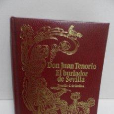 Libros de segunda mano: DON JUAN TENORIO Y EL BURLADOR DE SEVILLA , ZORRILA Y T. MOLINA 1968 ,EDICIONES ZEUS.. Lote 58450701