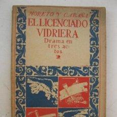Libros de segunda mano: EL LICENCIADO VIDRIERA - MORETO Y CABAÑA - DRAMA EN TRES ACTOS - BIBLIOTECA TEATRO POPULAR Nº 15.. Lote 58483467