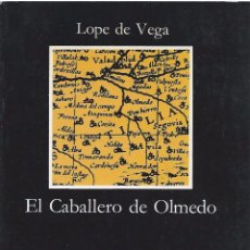 Libros de segunda mano: LOPE DE VEGA, EL CABALLERO DE OLMEDO. EDITORIAL CÁTEDRA, 10ª EDICIÓN. Lote 58524187