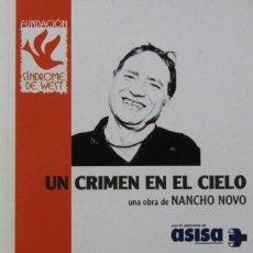 Libros de segunda mano: UN CRIMEN EN EL CIELO. UNA OBRA DE NANCHO NOVO. Lote 58584293