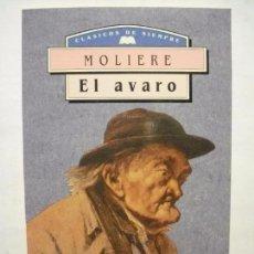 Libros de segunda mano: EL AVARO, DE MOLIÈRE. M.E. EDITORES,1994. CON ESTUDIO PRELIMINAR. ¡NUEVO!. Lote 59541827