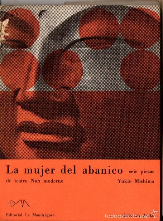 Libros de segunda mano: YUKIO MISHIMA : LA MUJER DEL ABANICO (LA MANDRÁGORA, 1959) PRIMERA EDICIÓN - Foto 2 - 59598151