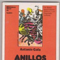 Libros de segunda mano: ANILLOS PARA UNA DAMA. ANTONIO GALA. JUCAR. . Lote 59658155