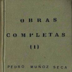 Libros de segunda mano: PEDRO MUÑOZ SECA : OBRAS COMPLETAS. TOMO I. OBRAS PROPIAS. (EDICIONES FAX, 2ª EDICIÓN, 1954). Lote 60203351