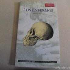Libros de segunda mano: ANTONIO ALAMO / LOS ENFERMOS - BITZOC 1997 - HITLER STALIN - SIN USAR DE LIBRERIA. Lote 60210655