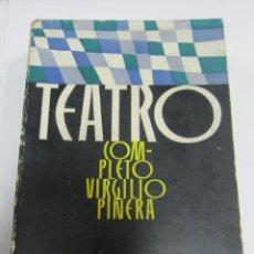 Libros de segunda mano: TEATRO. COMPLETO VIRGILIO PIÑERA. 1960. LA HABANA. EDICIONES R. LEER. Lote 60411847