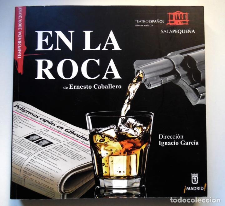 Libros de segunda mano: Ernesto Caballero, En la roca; gran tomo sobre su obra de teatro dirigida por Ignacio García - Foto 11 - 61468131