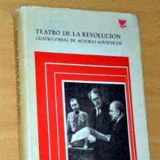 Libros de segunda mano: TEATRO DE LA REVOLUCIÓN - CUATRO OBRAS DE AUTORES SOVIÉTICOS - EDITORIAL PROGRESO - MOSCÚ - AÑO 1979. Lote 61569564